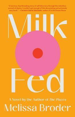 Broder, Melissa- Milk Fed