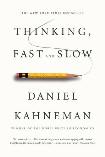 Kahneman, Daniel- Thinking Fast And Slow