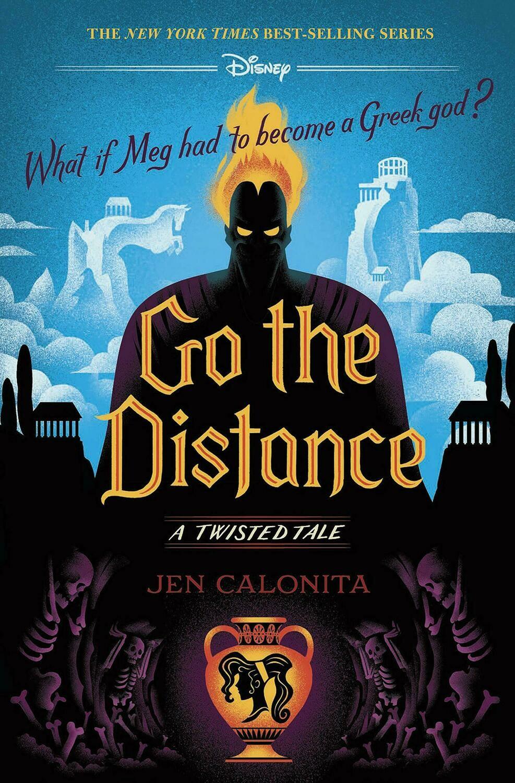 Calonita, Jen- Disney Go The Distance A Twisted Tale