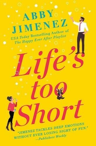 Jimenez, Abby- Lifes Too Short