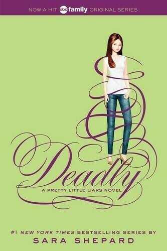 Shepard, Sara- Pretty Little Liars Deadly