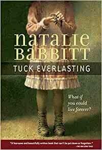 Babbitt, Natalie- Tuck Everlasting