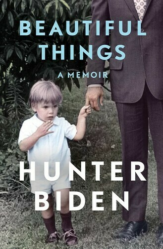 Biden, Hunter- Beautiful Things