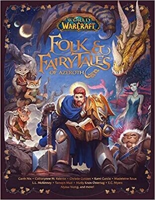 Danuser, Steve- World Of Warcraft Folk and Fairy Tales