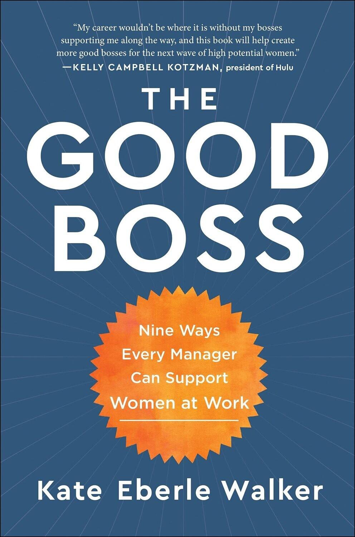Walker, Kate Eberle- Good Boss