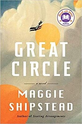 Shipstead, Maggie- Great Circle