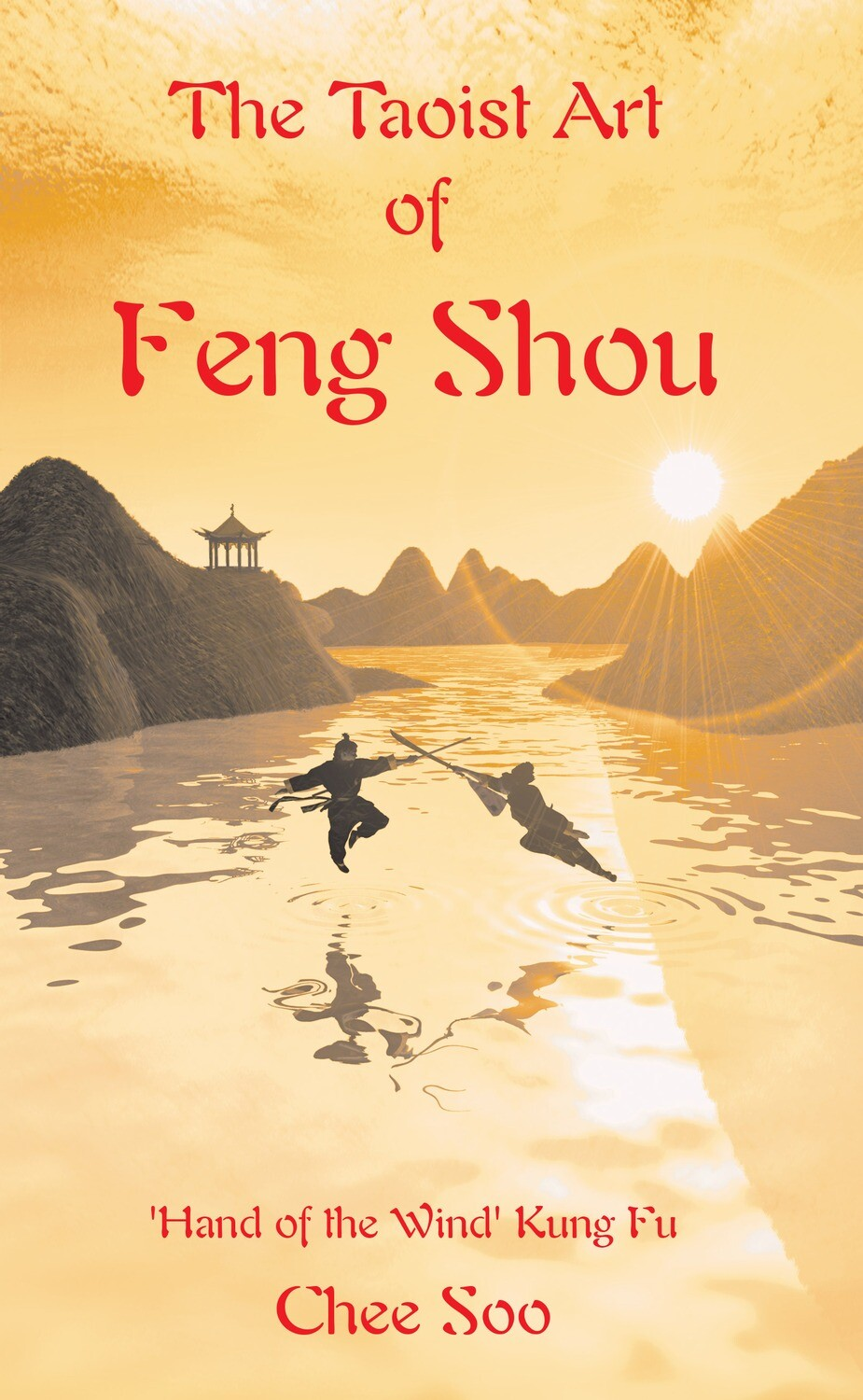 The Taoist Art of Feng Shou