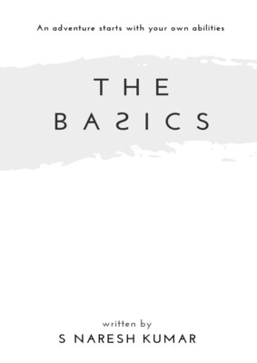 THE BAƧICS: An adventure starts with your own abilities (Version 2)