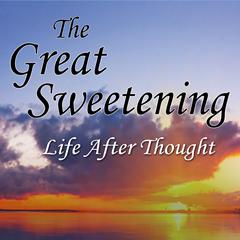 The Great Sweetening - Ebook
