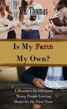 Is My Faith My Own? A Resource for Christian Young People Leaving Home for the First Time