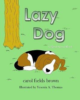 Lazy Dog by Carol Fields Brown