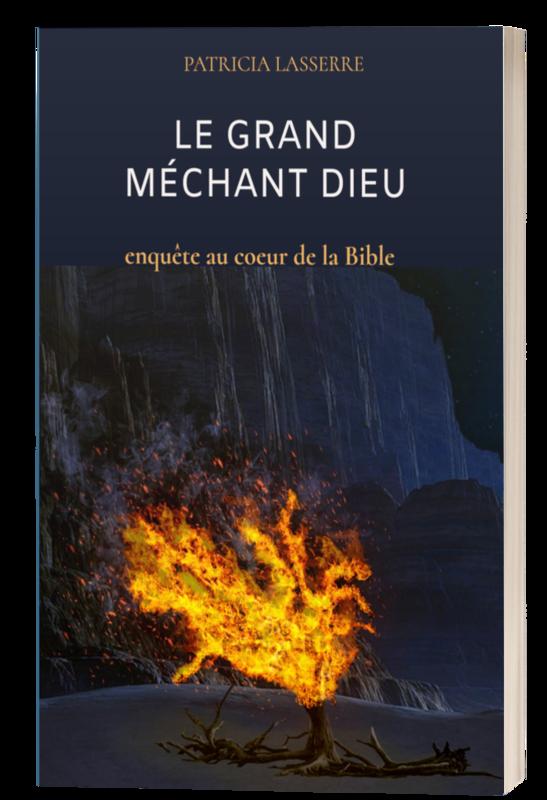 Le grand méchant Dieu, enquête au cœur de la Bible
