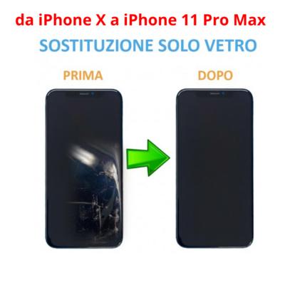 Rigenerazione / Sostituzione vetro rotto iPhone X, XS, XS Max, 11 Pro, 11 Pro Max