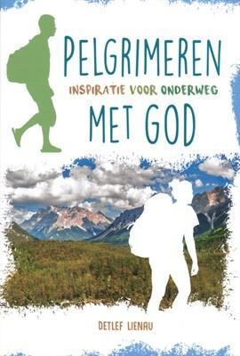 Pelgrimeren met God (nieuw)