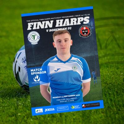 PRINT Issue 14 2021, Finn Harps v Bohemian FC Programme