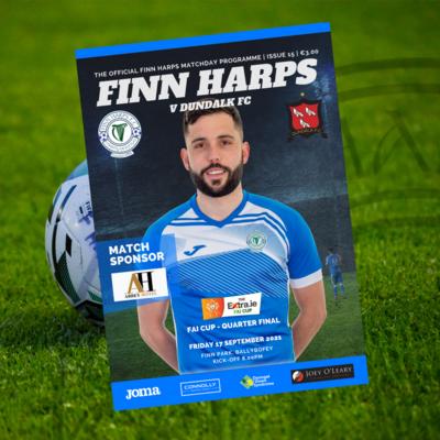Issue 15 2021, Finn Harps v Dundalk FAI Cup Quarter-Final Programme