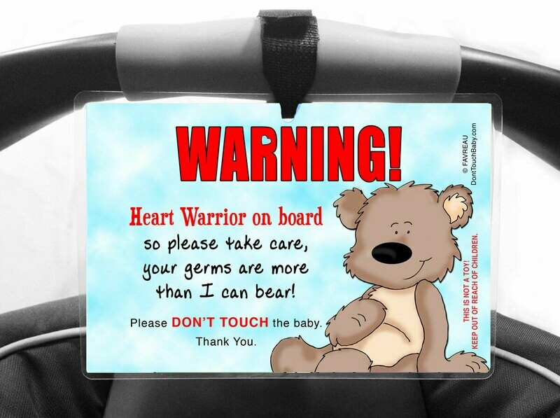 HEART WARRIOR on Board Don't Touch the Baby Car Seat Sign - More Than I Can Bear