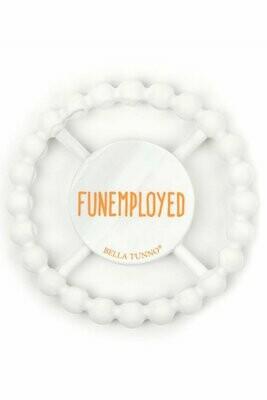 Funemployed Teether