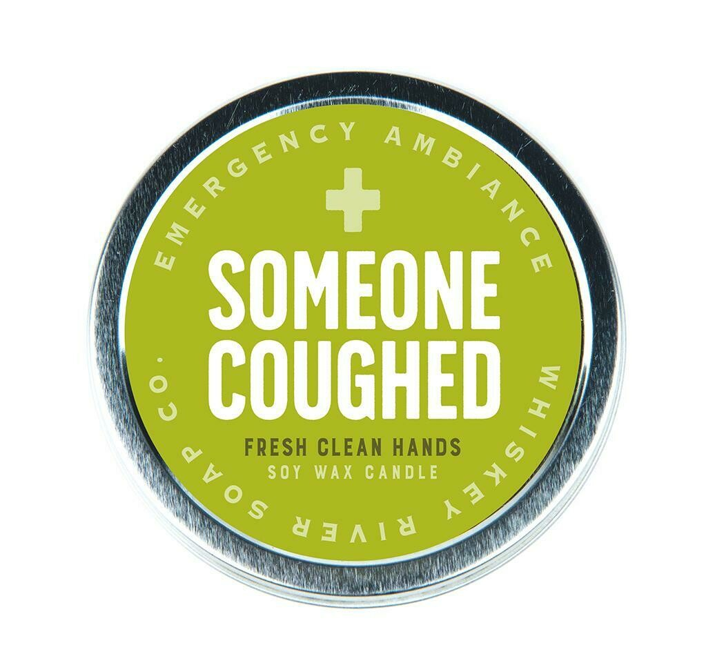 Emergency Someone Coughed Tin Candle