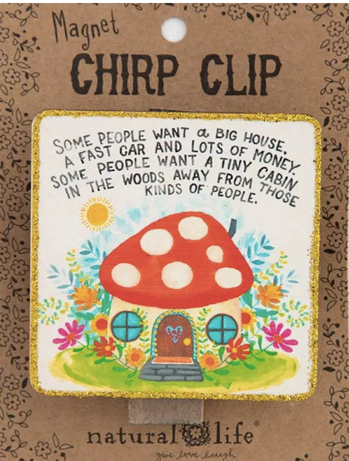 Some People Want a Big House Chip Clip