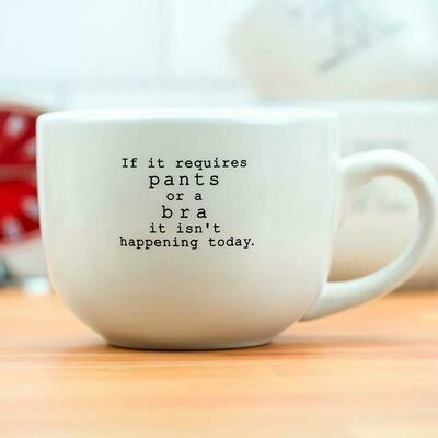 If It Requires Pants…Mug