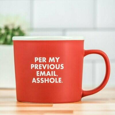 Per My Previous Email… Mug