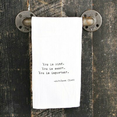 You Is Kind Towel
