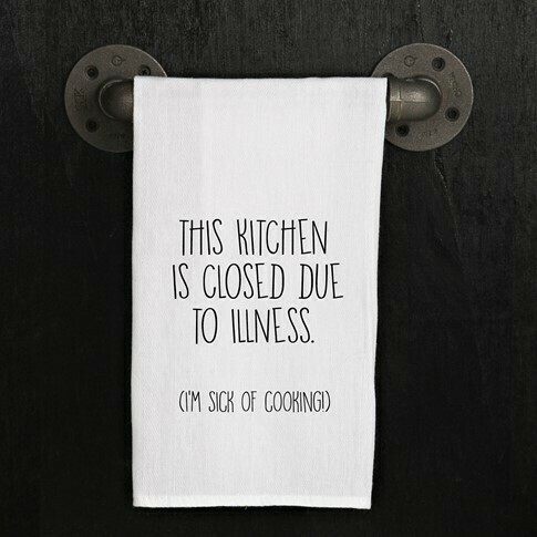 Kitchen Is Closed Towel