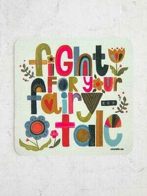 Fight For Your Fairy Tale