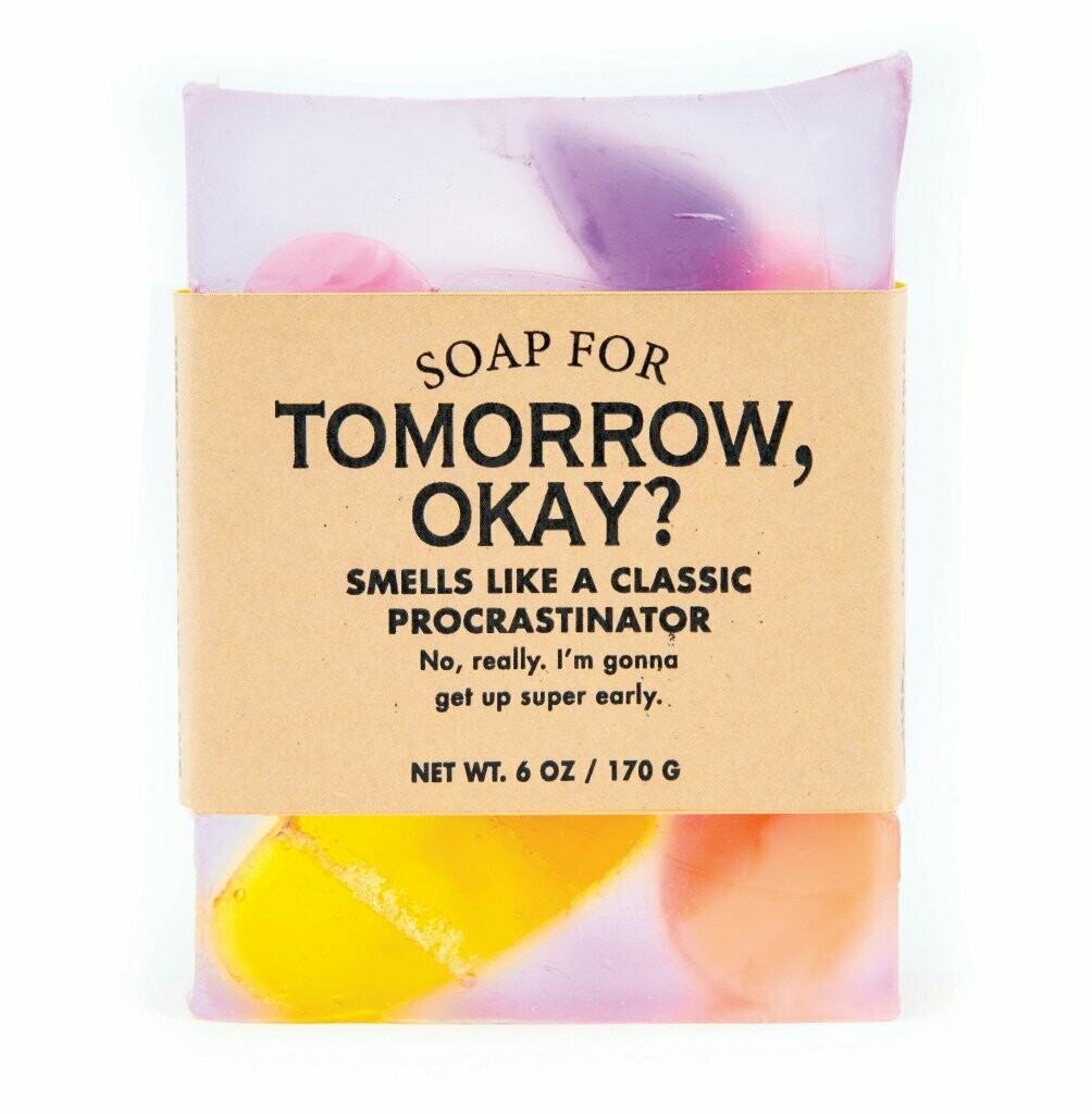 Tomorrow Ok? Soap