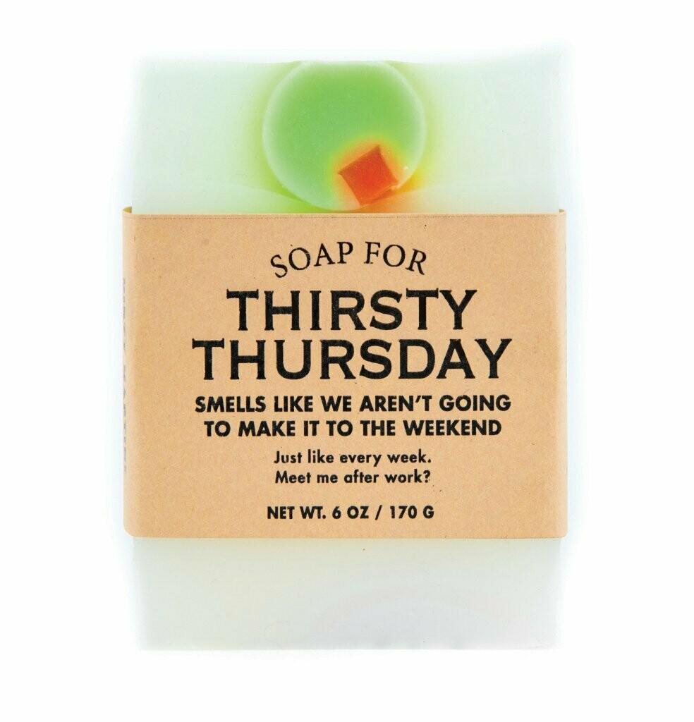 Thirsty Thursday - Soap