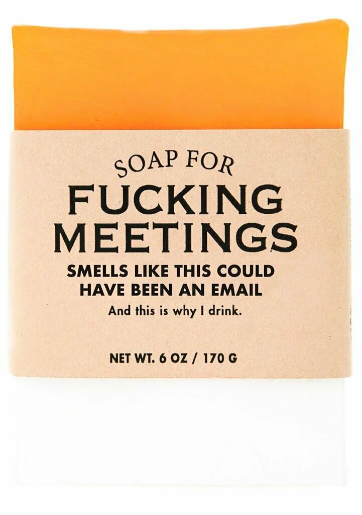 F**king Meetings Soap