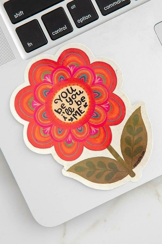 You Be You I'll Be Me Sticker