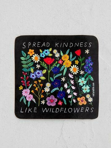 Spread Kindness Like Wildflowers