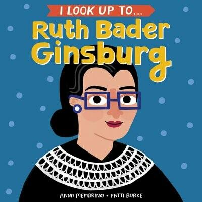 I Look Up to… Ruth bader