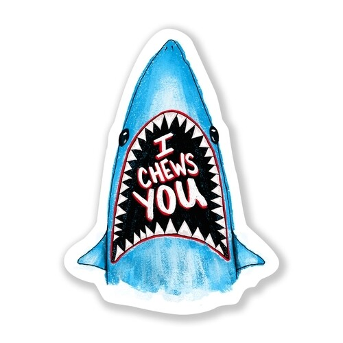 Chews You