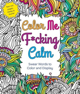 Color Me Fucking Calm