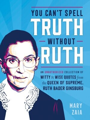 You Can't Spell Ruth Without Truth