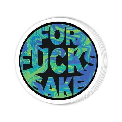 For Fucks Sake Sticker
