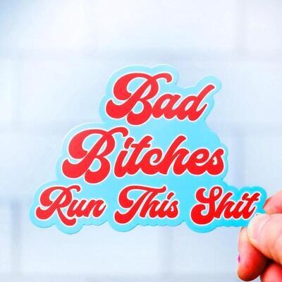 Bad Bitches Sticker