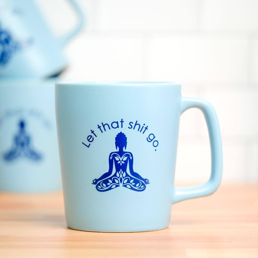 Let That Shit Go Blue Mug
