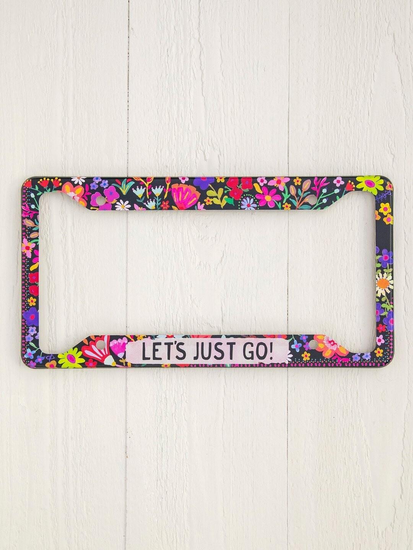 Let's Just Go License Plate Frame