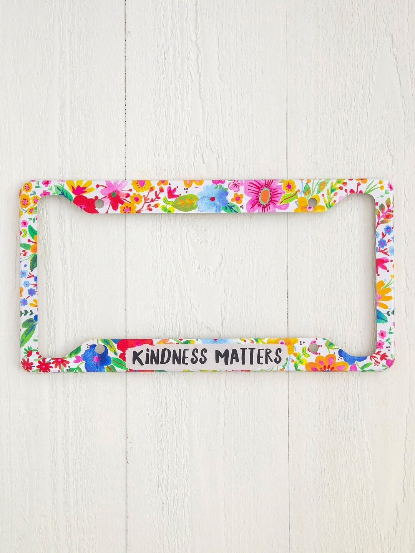 Kindness Matters License Plate Frame