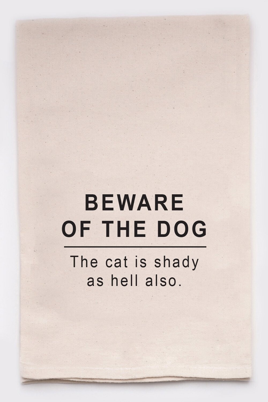 Beware Of The Dog Kitchen Tea Towel