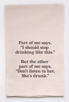 Part Of Me Says I Can't Keep Drinking Like This Kitchen Tea Towel