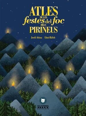 Altes de les festes del foc dels Pirineus