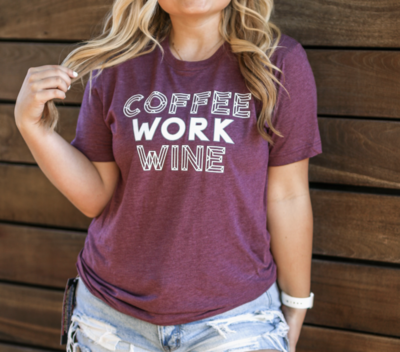 Coffee Work Wine Tee