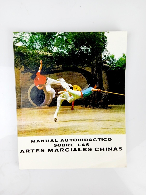 Manual Autodidáctico Sobre Las Artes Marciales Chinas