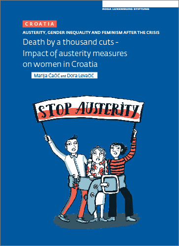 Austerity. Gender Inequality and Feminism After The Crisis (Croatia)(engl.)