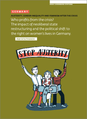 Austerity. Gender Inequality and Feminism After The Crisis (Germany) (engl.)